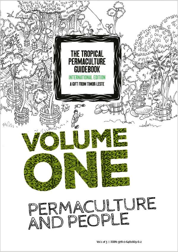 The Tropical Permaculture Guidebook 2018 – Volume One