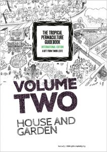 The Tropical Permaculture Guidebook 2018 – Volume Two